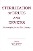 Sterilization of Drugs and Devices