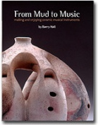 From Mud to Music