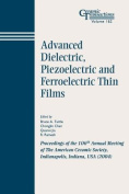 Advanced Dielectric, Piezoelectric and Ferroelectric Thin Films