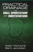 Practical Drainage for Golf, Sportsturf and Horticulture