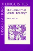 The Geometry of Visual Phonology