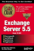 MCSE Implementing and Supporting Exchange Server 5 Exam Cram