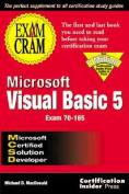 Mcsd Microsoft Visual Basic 5 Exam Cram