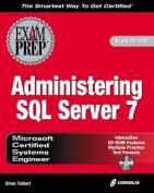 MCSE System Administration for SQL Server 7 Exam Prep