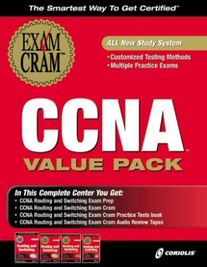 CCNA Routing and Switching Exam Cram Study Kit