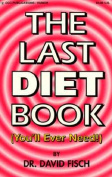 The Last Diet Book