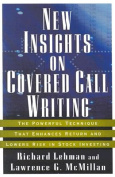 New Insights on Covered Call Writing
