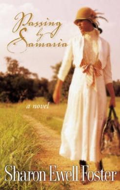 Passing by Samaria
