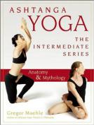 Ashtanga Yoga - The Intermediate Series