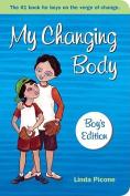 My Changing Body: Boys