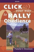 Click Your Way to Rally Obedience