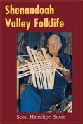 Shenandoah Valley Folklife