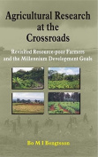 Agricultural Research at the Crossroads