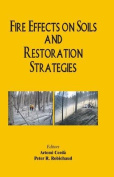 Fire Effects on Soils and Restoration Strategies