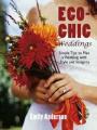 Eco-Chic Weddings
