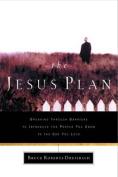 The Jesus Plan