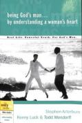 Being God's Man by Understanding a Woman's Heart