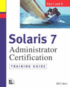 Solaris 7 Administration Certification Training Guide