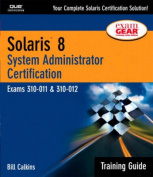 Solaris 8 Training Guide (310-011 and 310-012)