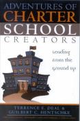 Adventures of Charter School Creators