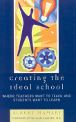 Creating the Ideal School