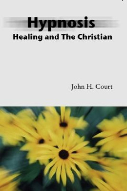 Hypnosis Healing and the Christian
