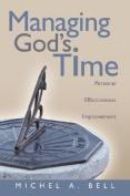 Managing God's Time