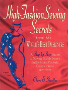 High Fashion Sewing Secrets from the World's Best Designers