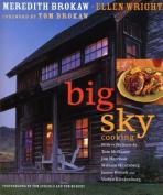 Anglers Book Supply Co 1-57965-268-9 Big Sky Cooking - With Reflections By Tom Mcguane Jim Harrison William Hjorstberg James Prosek & Verlyn Klinkenborg