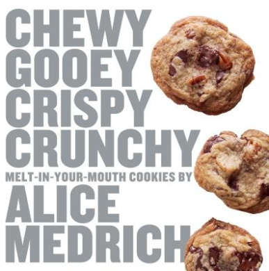 Chewy, Gooey, Crispy, Crunchy: Melt-in-Your-Mouth Cookies