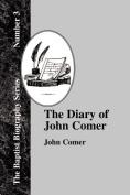 The Diary Of John Comer