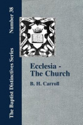 Ecclesia - The Church
