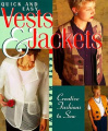 Quick and Easy Vests and Jackets