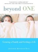 Beyond One