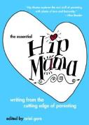 The Essential Hip Mama