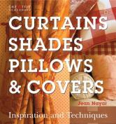 Curtains, Shades, Pillows & Covers