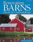 Renovating Barns, Sheds and Outbuildings