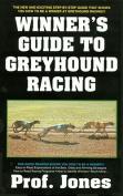 Winners Guide to Greyhound Racing