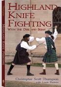 Highland Knife Fighting