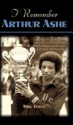 I Remember Arthur Ashe