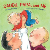 Daddy, Papa and Me [Board book]