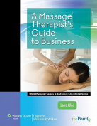 A Massage Therapist's Guide to Business