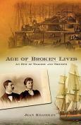 Age of Broken Lives