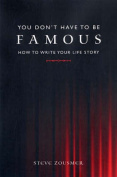You Don't Have to Be Famous