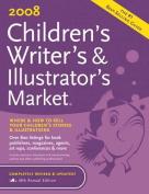 2008 Children's Writer's & Illustrator's Market