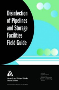 Disinfection of Pipelines and Storage Facilities Field Guide