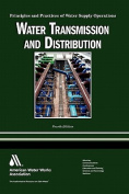 Water Transmission and Distribution, 4e