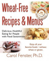 Wheat Free Recipes and Menus