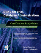 DB2 9 for Z/OS Database Administration Certification Study Guide
