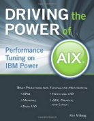 Driving the Power of AIX
